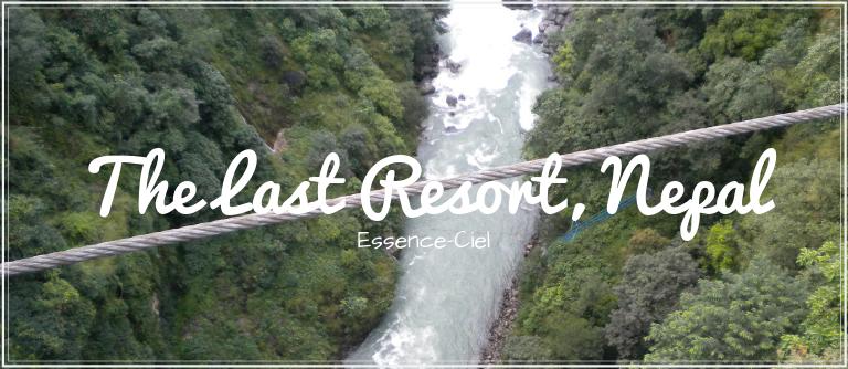 The Last Resort, Nepal